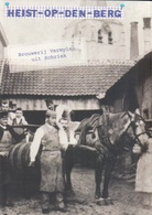 Heist-Op-Den-Berg Brouwerij Vermylen Uit Schriek - Heist-op-den-Berg
