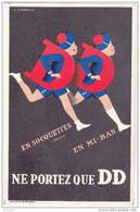 GADOUD  Claude - Publicité  Socquettes  DD  - CSPM 9x14 TBE Neuve  Attention PAS Une Reproduction - Künstlerkarten