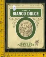 Etichetta Vino Liquore Bianco Dolce Pastrengo Verona - Etichette