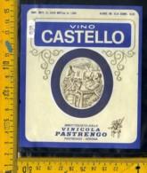 Etichetta Vino Liquore Castello Vinicola Pastrengo Verona - Etichette