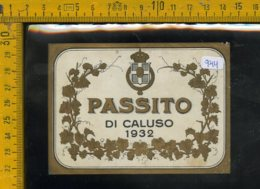 Etichetta Vino Liquore Passito Di Caluso 1932 - Etichette