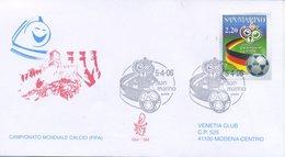 SAN MARINO - FDC VENETIA  2006 - MONDIALI DI CALCIO - FIFA - VIAGGIATA - FDC