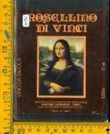 Etichetta Vino Liquore Rosellino Di Vinci - Etiquettes