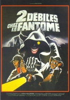Carte Postale : 2 Débiles Chez Le Fantôme - Illustration Landi (1982) (cinéma - Film - Affiche) - Künstlerkarten