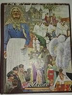 BELGISCHE FOLKLORE Door Henri LIEBRECHT - HC Uit 1947 - Histoire