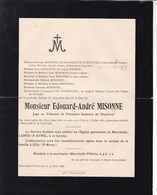 GILLY MARCINELLE Edouard-André MISONNE Juge Charleroi 1861-1898 Familles PIRMEZ VAN SCHEPDAEL - Décès