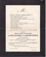 Château De La CATTOIRE PIPAIX Henri De SEJOURNET De RAMEIGNIES Volontaire 14-18 1886 Tourpes 1925 Pipaix - Décès