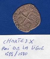 Carles X  1589/1590  Roi  De  La  Ligue - 987-1789 Monnaies Royales