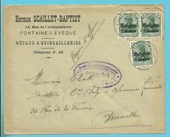 """Lettre TP Germania Cachet FONTAINE-L'EVEQUE - Censure - Entete """" METAUX & QUINCAILLERIES / SCAILLET-BAPTIST """" (VK) - Guerre 14-18"""