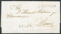 """PERU: Entire Letter Dated 11/NO/1851, To Lima, With PALPA And FRANCA Marks In Black, Very Fine Quality, Rare!"""" - Pérou"""