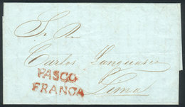 PERU: Entire Letter Dated 10/MAR/1850 To Lima, With Red PASCO And FRANCA Markings Very Well Applied, Excellent Quality,  - Pérou