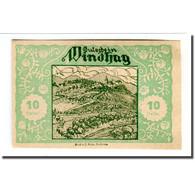 Billet, Autriche, Windhag Bei Waidhofen An Der Ybbs N.Ö. Gemeinde, 10 Heller - Autriche
