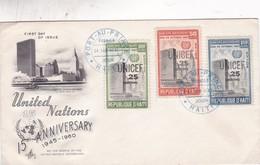 UNITED NATION 15 ANNIVERSARY-FDC HAITI 1961 3 COLOR STAMPS - BLEUP - Haïti