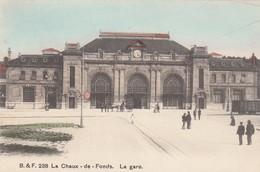 SWITZERLAND-SCHWEIZ-SUISSE-SVIZZERA-CHAUX DE FONDS-LA GARE-CARTOLINA VIAGGIATA IL 1-12-1908 - NE Neuchâtel