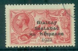 Ireland 1922 5/- Rose Red Seahorse Provisional Opt. Blk Dollard (suspect Cancel) FU Lot78398 - 1922-37 Irish Free State