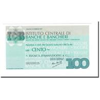 Billet, Italie, 100 Lire, 1977, 1977-02-15, NEUF - [10] Chèques