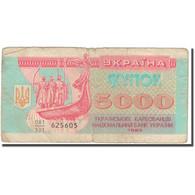 Billet, Ukraine, 5000 Karbovantsiv, 1993, KM:93a, B+ - Ukraine