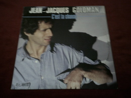 JEAN JACQUES GOLDMAN   °  C'EST TA CHANCE - 45 Rpm - Maxi-Single