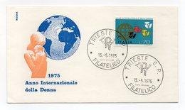 Italia - 1975 - Busta FDC Roma - Anno Internazionale Della Donna - Con Doppio Annullo Trieste - (FDC13821) - 6. 1946-.. Repubblica