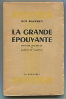 Judaica BER BASKIND La Grande épouvante Souvenirs D'un Rescapé Du Ghetto De Varsovie 1945 - Books, Magazines, Comics