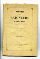 Guide Des Baigneurs Aux Environs De Trouville - Brochure De 1853 - Petit Prix - 1801-1900