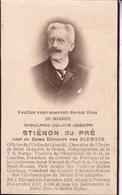 THIEUSIES TOURNAI Hidulphe STIENON Du PRE 1851-1932 Président Charbonnages De STREPY-BRACQUEGNIES - Décès
