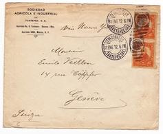 Lettre 1912 Mexique Mexico Genève Geneva Suisse Switzerland Sociedad Agricola E Industrial De Tuxtepec - Mexique