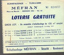 Adissan (34 Hérault) Loterie Gratuite ECHAFAUDAGE MEFRAN  (PPP16815) - Billets De Loterie