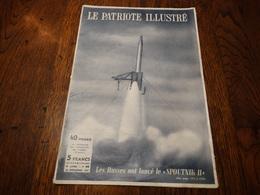 Le Patriote Illustré N°45 Du 10/11/1957.Expo 58 : Chronique.Une Chienne,premier être Vivant Dans L'espace. - Informations Générales