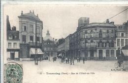 2019 - NORD - 59 - TOURCOING - Rue Hôtel De Ville - Tourcoing