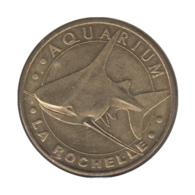 0056 - MEDAILLE TOURISTIQUE MONNAIE DE PARIS 17 - Aquarium La Rochelle - 2011 - Monnaie De Paris