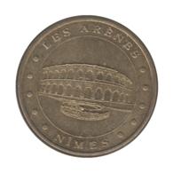 0099 - MEDAILLE TOURISTIQUE MONNAIE DE PARIS 30 - Les Arènes De Nîmes - 2010 - Monnaie De Paris