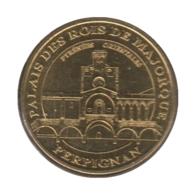 0220 - MEDAILLE TOURISTIQUE MONNAIE DE PARIS 66 - Palais Des Rois Majorque- 2016 - 2016