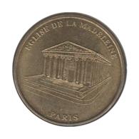 0248 - MEDAILLE TOURISTIQUE MONNAIE DE PARIS 75 - Eglise De La Madelaine  - 2009 - Monnaie De Paris