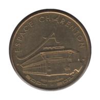 0250 - MEDAILLE TOURISTIQUE MONNAIE DE PARIS 75 - Espace Charenton - 2013 - Monnaie De Paris