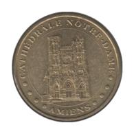 0271 - MEDAILLE TOURISTIQUE MONNAIE DE PARIS 80 - Cathédrale Notre Dame - 2006 - Monnaie De Paris