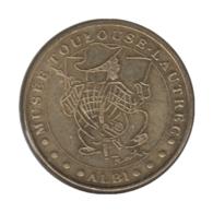 0276 - MEDAILLE TOURISTIQUE MONNAIE DE PARIS 81 - Musée Toulouse Lautrec - 2011 - Monnaie De Paris
