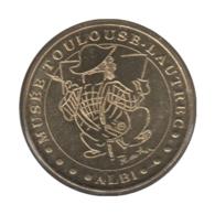 0277 - MEDAILLE TOURISTIQUE MONNAIE DE PARIS 81 - Musée Toulouse Lautrec - 2011 - Monnaie De Paris
