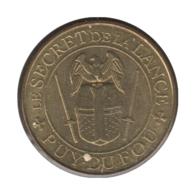 0295 - MEDAILLE TOURISTIQUE MONNAIE DE PARIS 85 - Puy Du Fou - 2015 - Monnaie De Paris