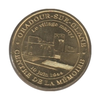 0308 - MEDAILLE TOURISTIQUE MONNAIE DE PARIS 87 - Village Martyr - 2016 - 2016