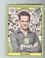 GILMAR...TEAM SANTOS BRASIL.....MUNDIAL....SOCCER..WORLD CUP....FOOTBALL..FIFA - Trading Cards