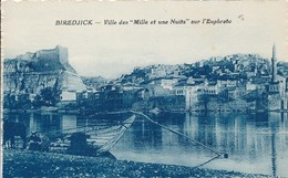 CPA - Turquie - Biredjick - Ville Des Mille Et Une Nuits Sur L'Euphrate - Turchia