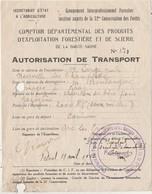 Autorisation Transport 1942 / Comptoir Produits Forestiers Et Scierie / Groupement Forestier Haute-Saône 70 - 1939-45