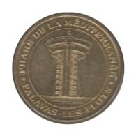 0128 - MEDAILLE TOURISTIQUE MONNAIE DE PARIS 34 - Phare De La Méditerrenée- 2009 - Monnaie De Paris