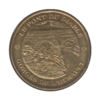 0132 - MEDAILLE TOURISTIQUE MONNAIE DE PARIS 34 - Pont Du Diable - 2009 - Monnaie De Paris