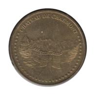 0151 - MEDAILLE TOURISTIQUE MONNAIE DE PARIS 41 - Château De Chaumont - 2010 - Monnaie De Paris