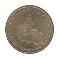 0178 - MEDAILLE TOURISTIQUE MONNAIE DE PARIS 63 - Eglise Romane D'Orcival - 2012 - Monnaie De Paris