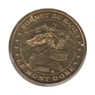 0185 - MEDAILLE TOURISTIQUE MONNAIE DE PARIS 63 - Sommet Du Sancy - 2010 - Monnaie De Paris