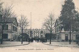 CPA - France - (51) Marne - Chalons-sur-Marne - Quartier Du 25e D'Artillerie - Châlons-sur-Marne