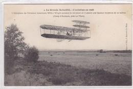 La Grande Actualité - L'aviation En 1908 - L'aéroplane De L'aviateur Américain Wilbur Wright Pendant Le Vol Plané - Avions